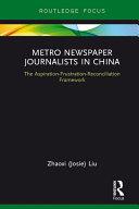 Metro Newspaper Journalists in China