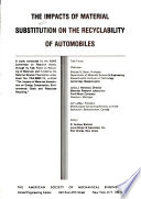 The Impacts of Material Substitution on the Recyclability of Automobiles