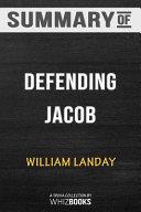 Summary of Defending Jacob Book
