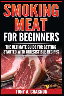 Smoking Meat For Beginners Book PDF