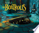 The Art of The Boxtrolls Book
