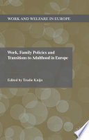Work Family Policies And Transitions To Adulthood In Europe