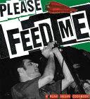 Please Feed Me