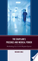 The Chaplain s Presence and Medical Power