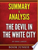 The Devil in the White City Summary & Analysis
