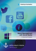 Brand Management with Social Media: In Service Industry