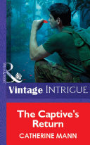 The Captive s Return  Mills   Boon Vintage Intrigue