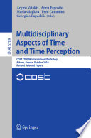Multidisciplinary Aspects of Time and Time Perception