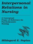 Pdf Interpersonal Relations In Nursing Telecharger