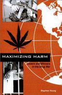 Maximizing Harm