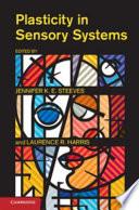 Plasticity In Sensory Systems Book PDF