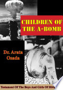 Children Of The A Bomb  Testament Of The Boys And Girls Of Hiroshima