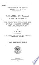 Analyses Of Coals In The United States With Descriptions Of Mine And Field Samples Collected Between July 1 1904 And June 30 1910