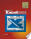Straight to the Point : MS Excel 2003