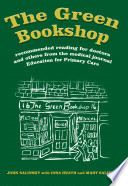 The Green Bookshop  : Recommended Reading for Doctors and Others from the Medical Journal Education for Primary Care