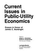 Current Issues In Public Utility Economics