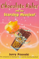 Chocolate Rules and the Starship Meatloaf Book