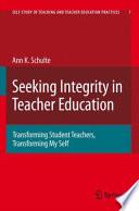 Seeking Integrity In Teacher Education