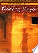 Naming Maya Book