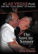 The Sun City Sinner