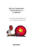 30 Ans D'oppression Vietnamienne Au Cambodge