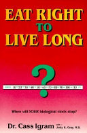 Eat Right to Live Long