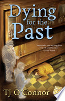 Dying for the Past Book