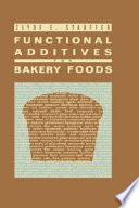 Functional Additives For Bakery Foods Book PDF