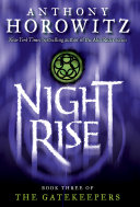 The Gatekeepers #3: Nightrise