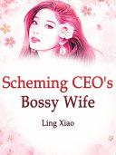Scheming CEO's Bossy Wife Pdf/ePub eBook