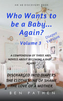 Who Wants To Be A Baby Again Volume 3 PDF