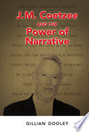 J M Coetzee And The Power Of Narrative