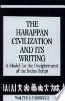 The Harappan Civilization And Its Writing