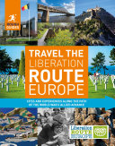 Rough Guides Travel The Liberation Route Europe  Travel Guide eBook