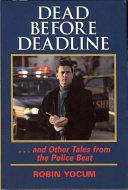 Dead Before Deadline
