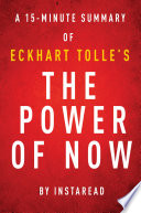 The Power Of Now By Eckhart Tolle A 15 Minute Instaread Summary Book PDF