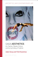 Gaga Aesthetics