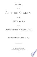 Biennial Report of the Auditor General of the Commonwealth of Pennsylvania for the Two Years Ending May 31 ...