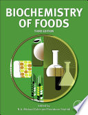 """""""Biochemistry of Foods"""" by N.A. Michael Eskin, Fereidoon Shahidi"""