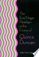 The Eve Hagar Paradigm In The Fiction Of Quince Duncan