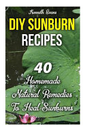 DIY Sunburn Recipes