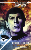Star Trek: The Original Series: Crucible: Spock: The Fire and the Rose Pdf/ePub eBook