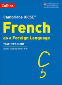 Cambridge IGCSE ® French Teacher's Guide