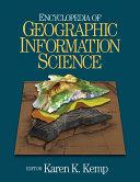 Encyclopedia of Geographic Information Science [Pdf/ePub] eBook