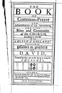 The Book of Common-Prayer ... Together with the Psalter, Etc