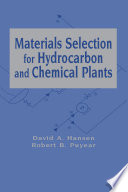 Materials Selection for Hydrocarbon and Chemical Plants
