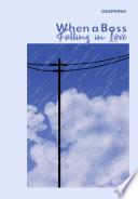 When A Boss Falling In Love Book