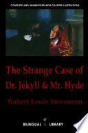 The Strange Case Of Dr Jekyll And Mr Hyde El Extra O Caso Del Dr Jekyll Y Mr Hyde English Spanish Parallel Text Edition