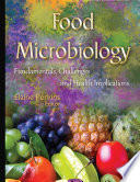 FOOD MICROBIOLOGY FUNDAMENTALS  CHALLENGES AND HEALTH IMPLICATIONS