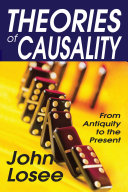 Theories of Causality Book